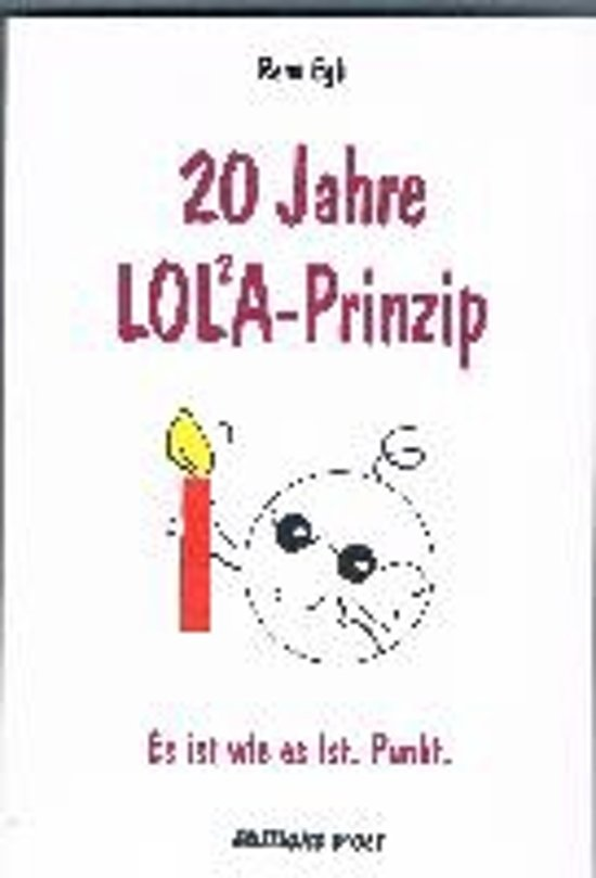 20 Jahre LOLA-Prinzip