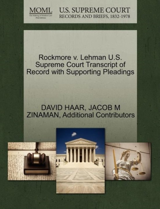 Rockmore V. Lehman U.S. Supreme Court Transcript of Record with Supporting Pleadings