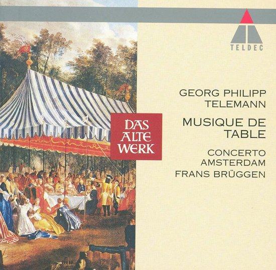 Telemann: Musique de Table / Bruggen, Concerto Amsterdam