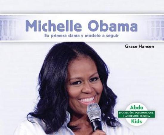Boek cover Michelle Obama van Grace Hansen (Hardcover)