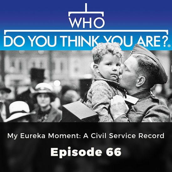 Who Do You Think You Are? My Eureka Moment: A Civil Service Record