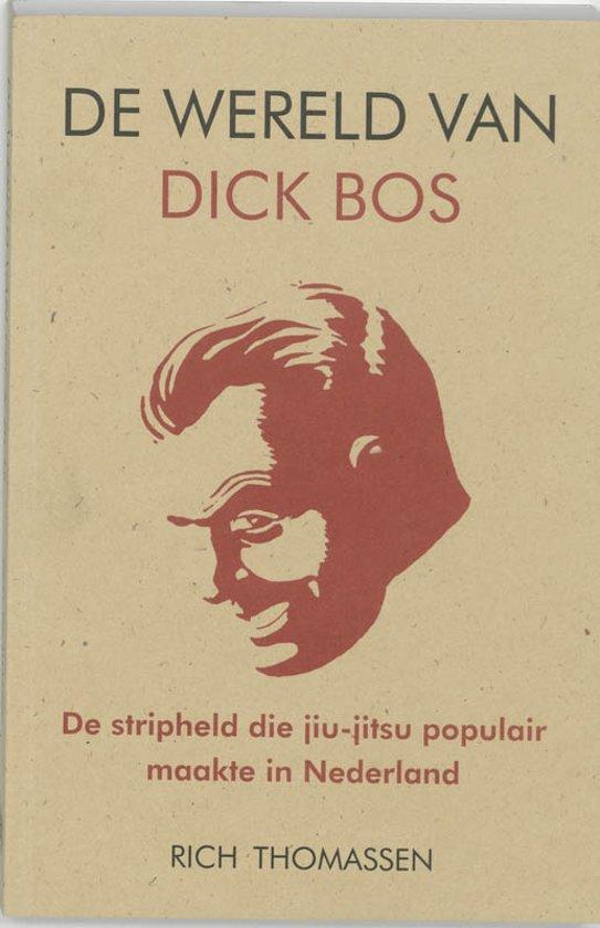 De Wereld Van Dick Bos