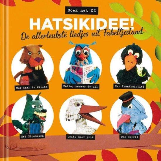 Fabeltjeskrant - Hatsikidee! De Allerleukste Liedjes