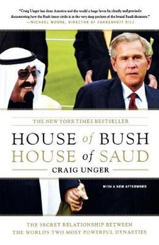Boek cover House of Bush, House of Saud van Craig Unger (Paperback)