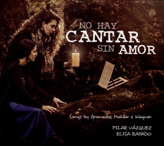 No Hay Cantar Sin Amor