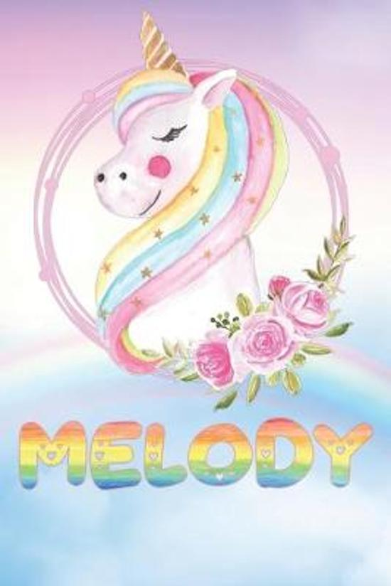 Melody: Melody's Unicorn Personal Custom Named Diary Planner Perpetual Calander Notebook Journal 6x9 Personalized Customized G