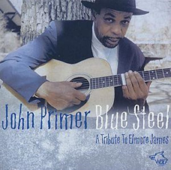 Blue Steel - A Tribute To Elmore Ja