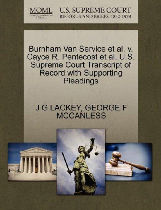 Burnham Van Service et al. V. Cayce R. Pentecost et al. U.S. Supreme Court Transcript of Record with Supporting Pleadings