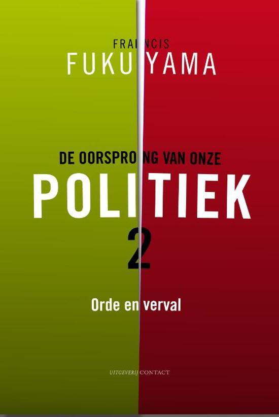 De oorsprong van onze politiek 2 - Orde en verval