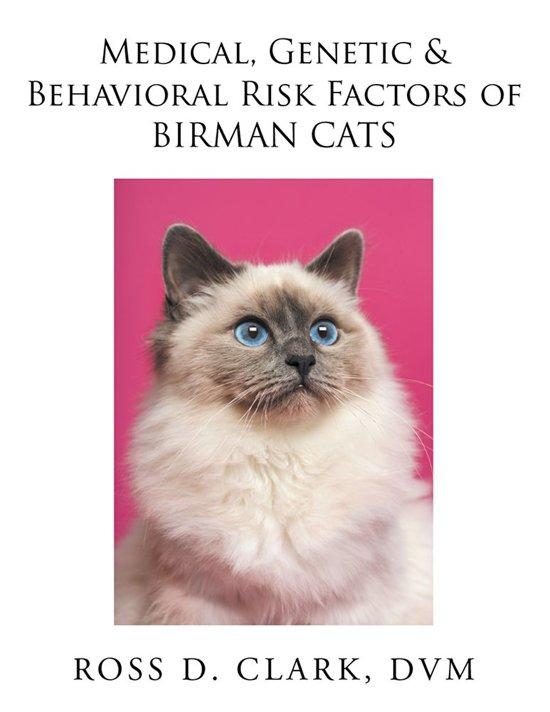 Bol Medical Genetic Behavioral Risk Factors Of Birman Cats