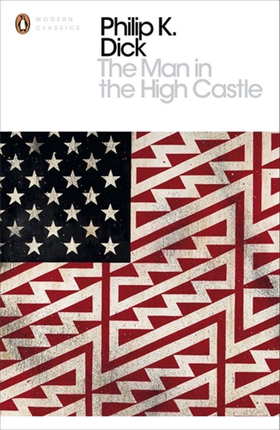 Boek cover Man in the High Castle van Philip K. Dick (Paperback)