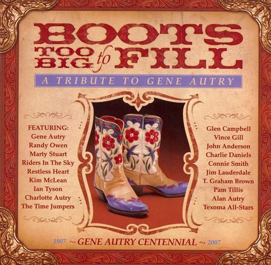 CD cover van Boots Too Big to Fill: Tribute to Gene Autry van Charlotte Autry