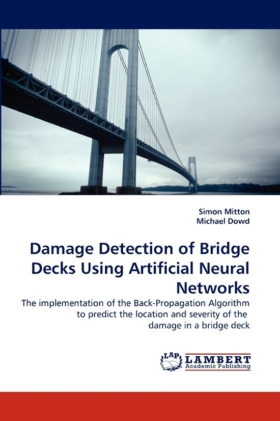Damage Detection of Bridge Decks Using Artificial Neural Networks