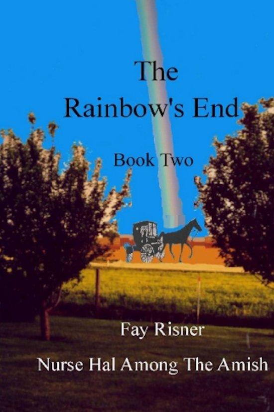 The Rainbow's End-book 2-Nurse Hal Among The Amish