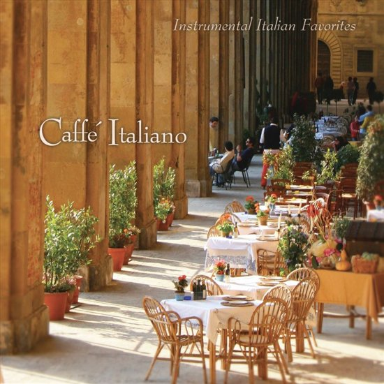 Caff Italiano: Instrumental Italian Favorites