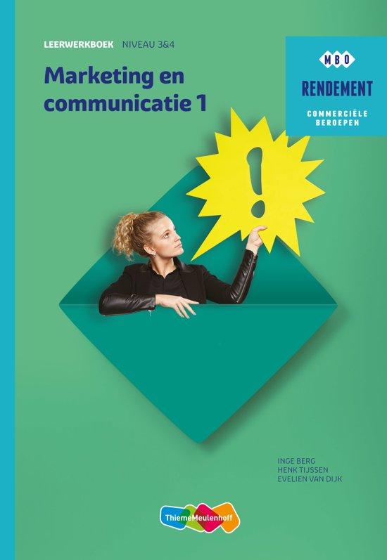 Rendement - Marketing & communicatie Niveau 3&4 Deel 1 Leerwerkboek