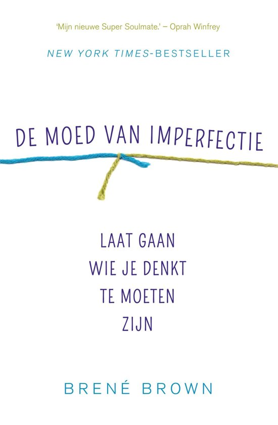 Bolcom De Moed Van Imperfectie Ebook Brené Brown