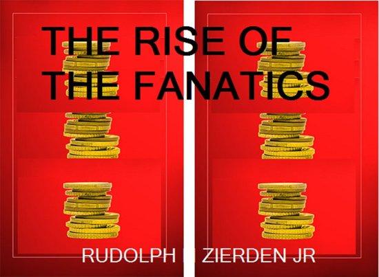 The Rise of the Fanatics