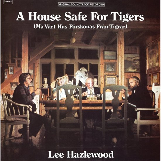 A House Safe For Tigers O.S.T.