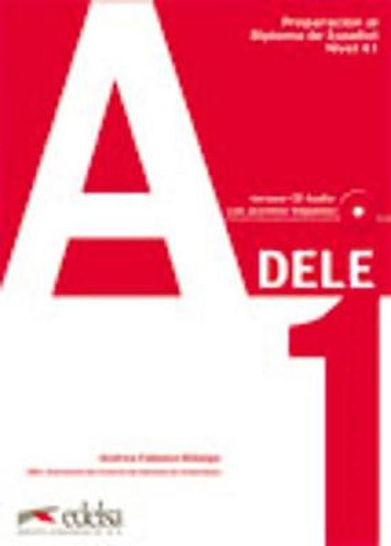DELE; Preparación al Diploma de Español nivel A1 libro + cd-audio