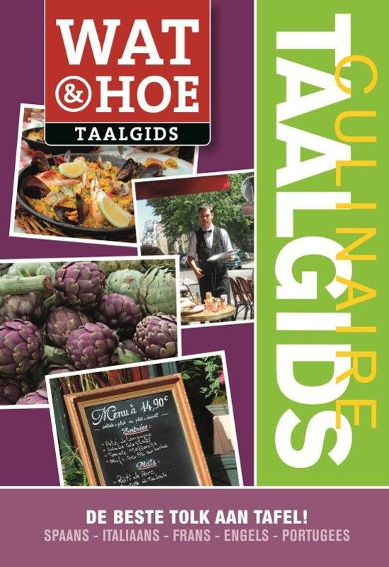 Wat & Hoe taalgids / Culinaire taalgids