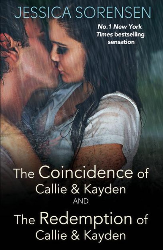 The Coincidence of Callie and Kayden/The Redemption of Callie and Kayden