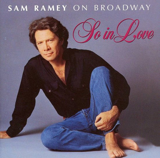 So In Love: Sam Ramey On Broadway