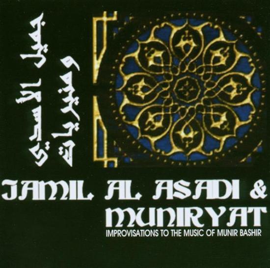 Jamil Al Asadi & Muniryat