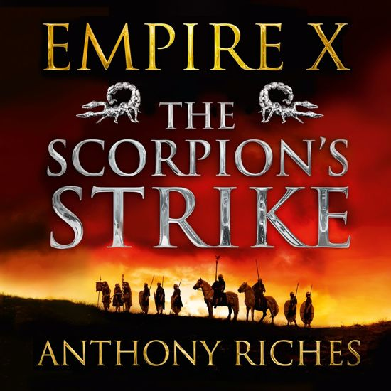 Boek cover The Scorpions Strike: Empire X van Anthony Riches (Onbekend)