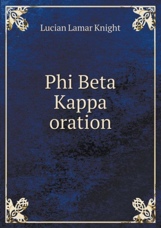 Phi Beta Kappa Oration