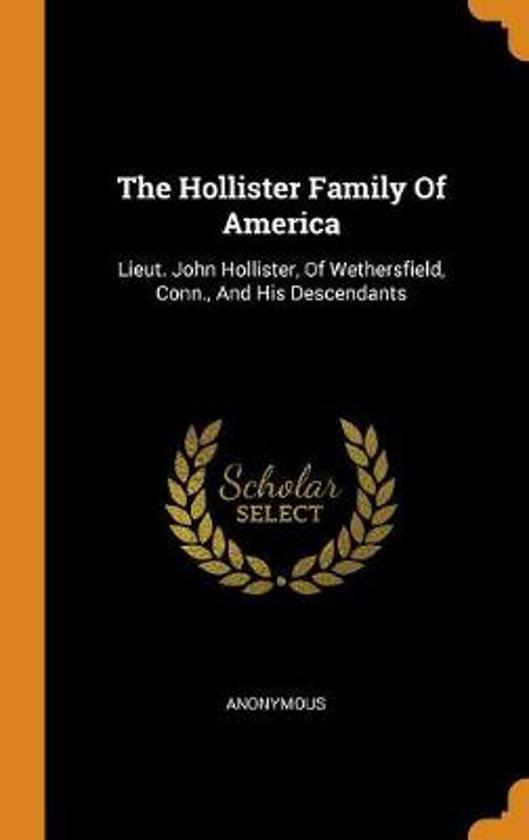 The Hollister Family of America