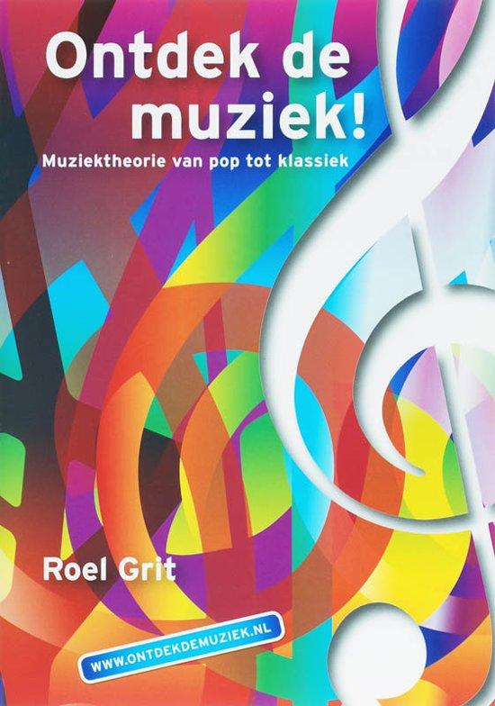 Boek cover Ontdek De Muziek! van R. Grit (Paperback)