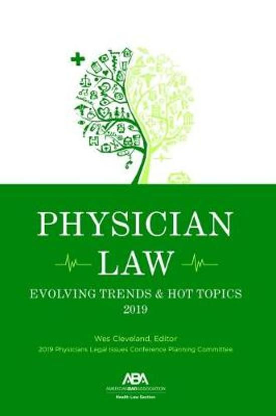 Physician Law: Evolving Trends & Hot Topics 2019