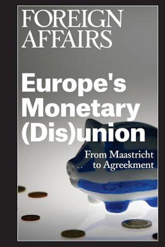 Europe's Monetary (Dis)Union
