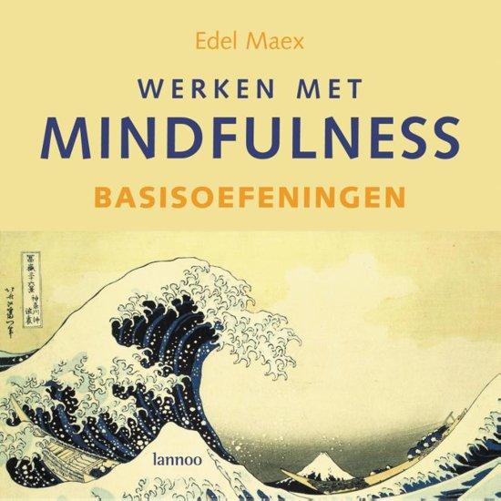 Werken met mindfulness Basisoefeningen
