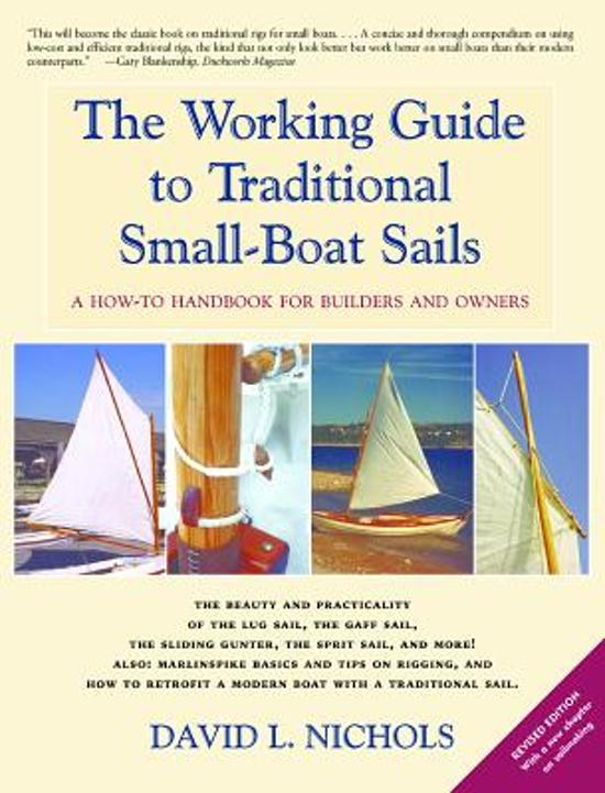The Working Guide to Traditional Small-Boat Sails