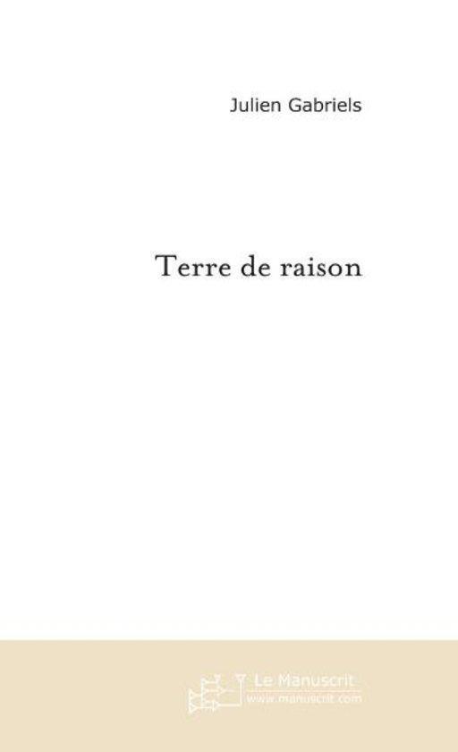 TERRE DE RAISON