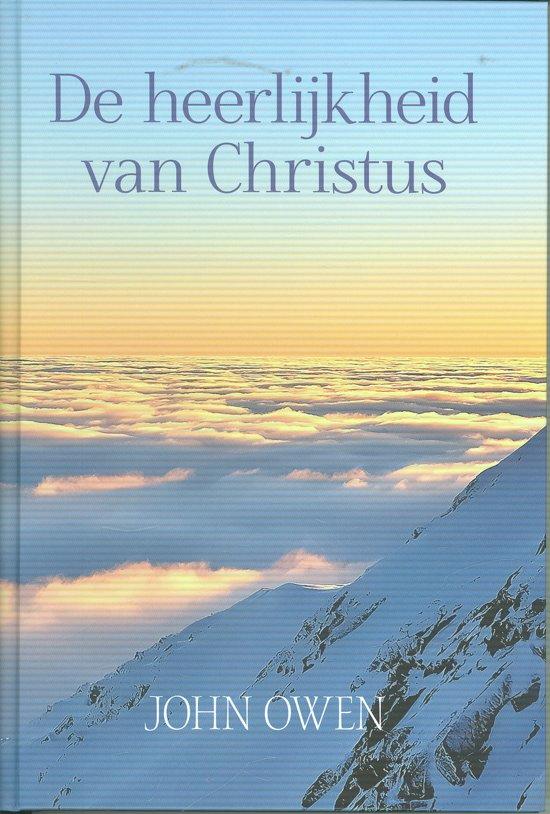 Heerlijkheid Van Christus Ebook Owen J Pdf Pertihacent