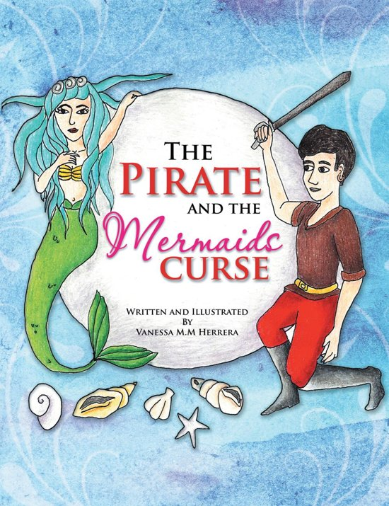 The Pirate and the Mermaids Curse