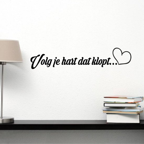 Muursticker Volg Je Hart Dat Klopt -  Rood -  80 x 17 cm  - Muursticker4Sale