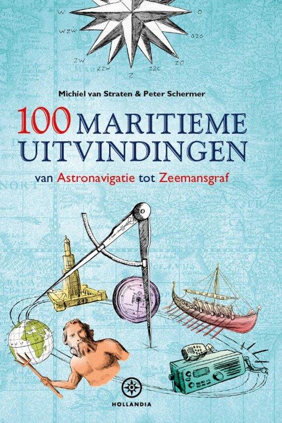 Boek cover 100 maritieme uitvindingen van Michiel van Straten (Hardcover)