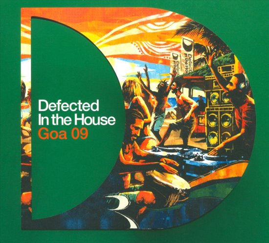 Defected In The House - Goa '09