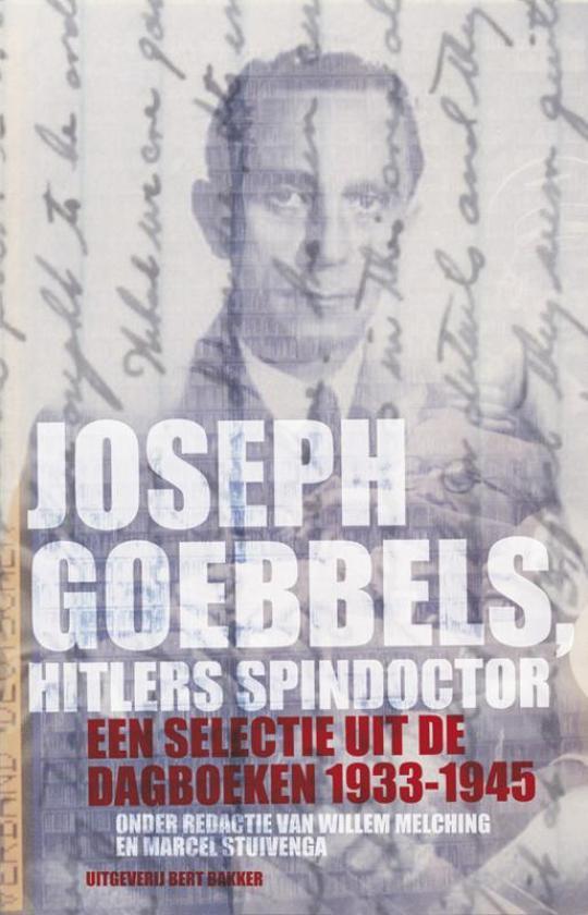 Boek cover Joseph Goebbels, Hitlers Spindoctor van Willem Melching (Paperback)