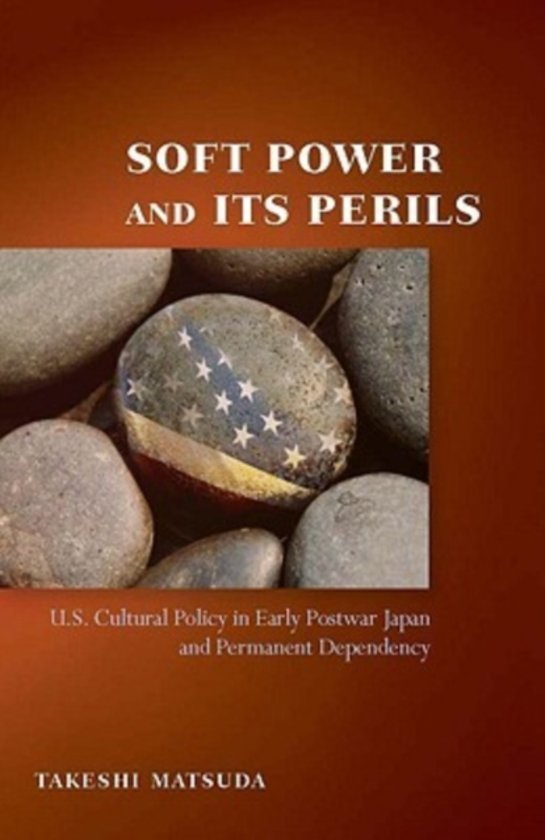 Soft Power and Its Perils