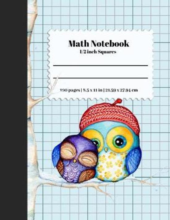 Math Notebook 1/2 Inch Squares: Lined Graph Paper Composition Notebook / Large 8.5X11 inch / 2 squares per inch / Math Notebook for Kids, Teens, Stude
