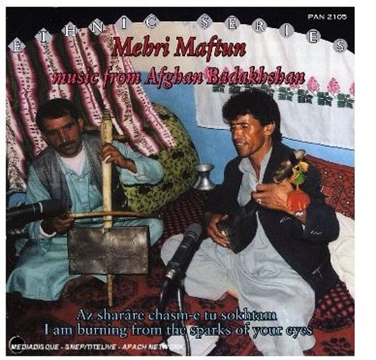 Music From Afghan Badakhshan. I Am