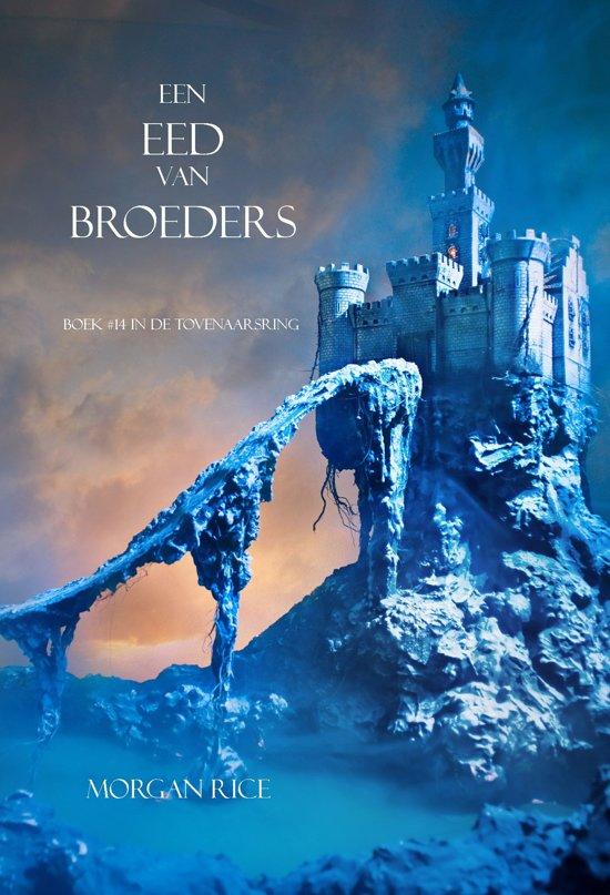 De Tovenaarsring 14 - Een Eed Van Broeders (Boek #14 In De Tovenaarsring)