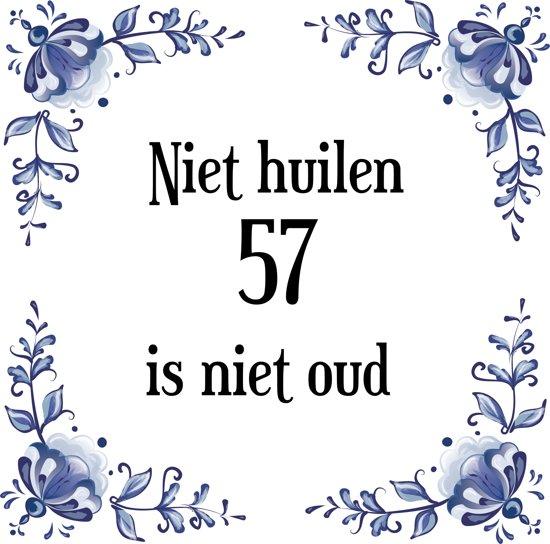 57 jaar bol.| Verjaardag Tegeltje met Spreuk (57 jaar: Niet huilen 57  57 jaar