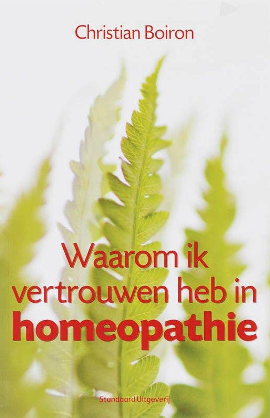 Waarom Ik Vertrouwen Heb In Homeopathie