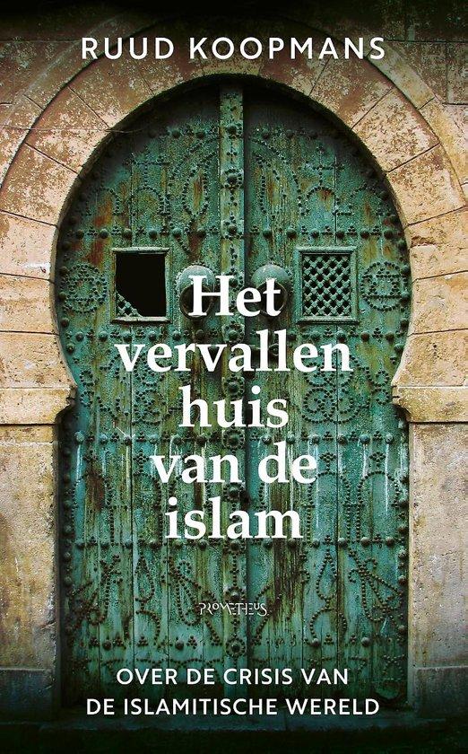 Boek cover Het vervallen huis van de islam van Ruud Koopmans (Onbekend)